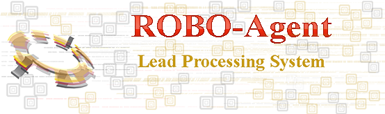 ROBO-Agent Lead Processing System